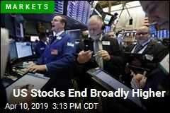 US Stocks End Broadly Higher