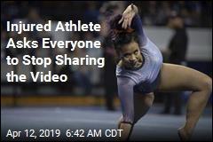 Stop Sharing Gruesome Video of Injuries, Gymnast Pleads