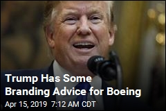 Trump Has Some Branding Advice for Boeing