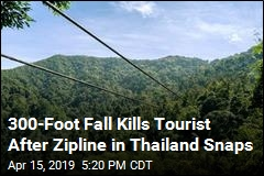 300-Foot Fall Kills Tourist After Zipline in Thailand Snaps