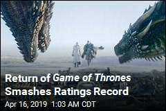 Return of Game Of Thrones Smashes Ratings Record