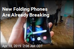 New Folding Phones Are Already Breaking
