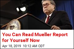 The Mueller Report Is Now Available to Public