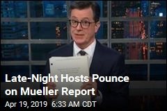 Late-Night Hosts Pounce on Mueller Report