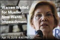 Warren Wants Impeachment Proceedings to Begin