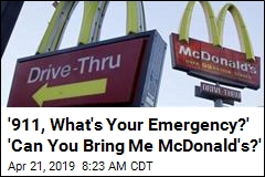 5-Year-Old Kid Really Wanted McDonald's, Called 911