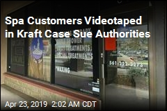 Spa Customers Videotaped in Kraft Case Sue Authorities