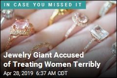 Jewelry Giant Accused of Treating Women Terribly