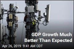 GDP Growth Much Better Than Expected
