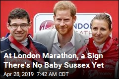 At London Marathon, a Sign There's No Baby Sussex Yet