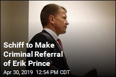 House Chair to Refer Erik Prince for Criminal Prosecution