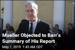 Mueller Complained to Barr About His Summary of Report