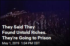 They Said They Found Untold Riches. They're Going to Prison