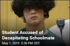 Student Accused of Decapitating Schoolmate
