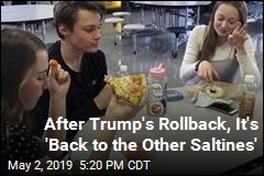 After Trump's Rollback, It's 'Back to the Other Saltines'