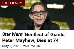Peter Mayhew, Chewbacca in Star Wars , Dies at 74