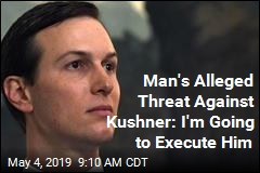 Man Charged With Making Threats Against Kushner, DJT Jr.