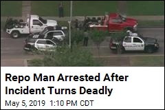 Repo Man Arrested After Incident Turns Deadly
