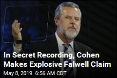 Report: Cohen Says He Helped Falwell Deal With Leak of 'Personal Photos'