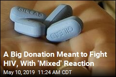 A Big Donation Meant to Fight HIV, With 'Mixed' Reaction