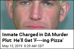 Inmate Charged With Planning Ominous 'Pizza Delivery' to DA