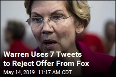 Warren Uses 7 Tweets to Reject Offer From Fox
