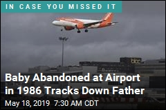 Baby Abandoned at Airport in 1986 Tracks Down Father