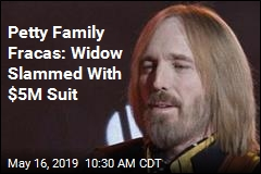 Petty Family Fracas: Widow Slammed With $5M Suit