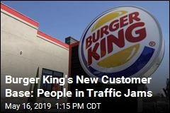 Stuck in Traffic? Burger King Will Come to You