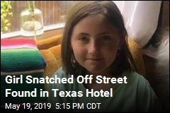 Girl Snatched Off Street Found in Texas Hotel