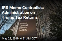 IRS Memo Contradicts Administration Trump Tax Returns