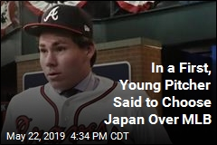 In a First, Young Pitcher Reportedly Chooses Japan Over MLB