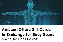 Have a Digital Body Scan, Get an Amazon Gift Card