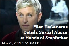 Ellen DeGeneres Details Sexual Abuse at Hands of Stepfather