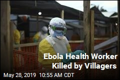 Villagers Attack, Kill Ebola Health Worker