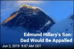 Edmund Hillary's Son: Dad Would Be Appalled