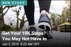 Get Your 10K Steps? You May Not Have to