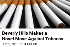 Beverly Hills Makes a Novel Move Against Tobacco