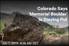 Colorado Says 'Memorial Boulder' Is Staying Put