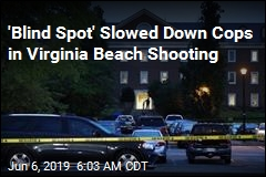 'Blind Spot' Slowed Down Cops in Virginia Beach Shooting