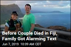 Before Couple Died in Fiji, Family Got Alarming Text