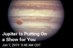 Jupiter Is Putting On a Show for You