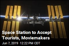 Space Station to Accept Tourists, Moviemakers