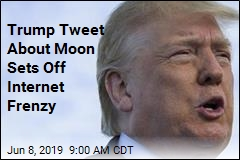 Trump Tweets About Moon, the Internet Scratches Its Head