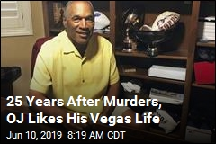 'Life Is Fine,' Says OJ, 25 Years After Murders