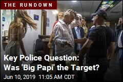 Key Police Question: Was 'Big Papi' the Target?