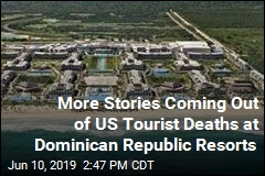 Number of Mysterious US Tourist Deaths in Dominican Republic Hits 6