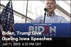 Trump, Biden Are Giving Dueling Iowa Speeches