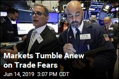 Markets Tumble Anew on Trade Fears