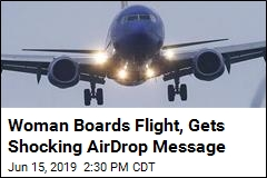 Woman Boards Flight, Gets Shocking AirDrop Message